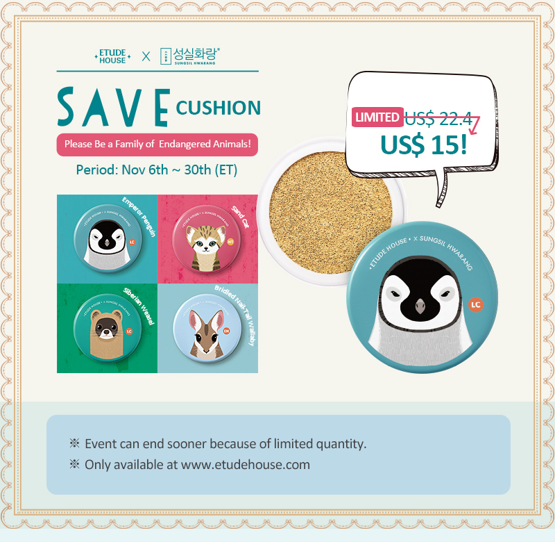 [Etude House X Save Cushion]